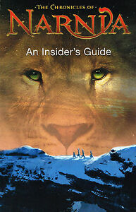 The Chronicles of Narnia - An Insider's Guide (Paperback)