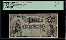 BOLIVIA  5  BOLIVIANOS  1900   BANCO DEL COMERCIO  PICK # S132  VF PCGS 20.