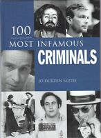 100 Most Infamous Criminals Hardcover Book True Crime