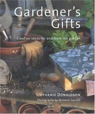 Gardener's Gift: Creative Ideas for and from the Garden-ExLibrary