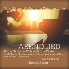 Audiolibro CD Abendlied Gedichte para la Dämmerstunde Leído Von Jürgen Goslar