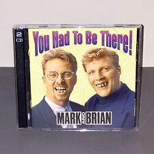 You Had to Be There! by Mark & Brian CD 2-Disc Set