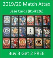 2019/20 Match Attax UEFA Soccer Cards - Base Cards (#1-#126) - Buy 3 Get 2 FREE