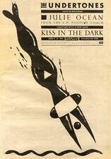 18/7/81PN27 POSTER ADVERT 15X11 THE UNDERTONES : JULIE OCEAN/KISS IN THE DARK SI