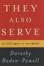 They Also Serve: An SOE Agent in the WRNS-ExLibrary