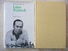 Chess Book, SELECTED GAMES OF LAJOS PORTISCH, by E.Varnusz, HB,1st Ed w/DJ, NEW