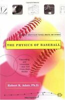 The Physics of Baseball (3rd Edition) by Robert K. Adair