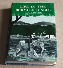 A A Lawson LIFE in the BURMESE JUNGLE 1983 HB