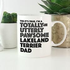 More details for lakeland terrier dad mug: funny gift for lakeland terrier owners & lovers gifts!