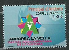 Spain ANDORRA Capital Iberoamericana de la cultura ** MNH Set. Novedad 2016
