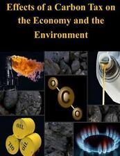 Effects of a Carbon Tax on the Economy and the Environment by Congressional...