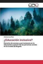 ¿Educacion inclusiva?: Derecho de acceso y permanencia en la educación superior
