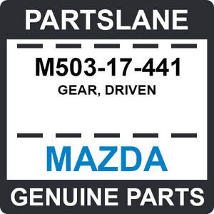 M503-17-441 Mazda OEM Genuine GEAR, DRIVEN
