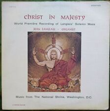 Jean Langlais at the Organ, Christ In Majesty, Vantage SLPB-1015 FAST SHIPPING!