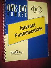 Internet Fundamentals : Learning Cyberspace Skills by DDC Publishing Staff...