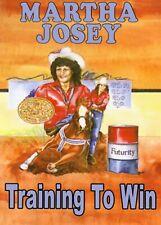 Martha Josey Training to Win Barrel Racing Horsemanship Training Dvd