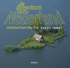 Holland from the Top (English and Dutch Edition)