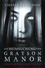 NEU Die Heimsuchung von Grayson Manor Cheryl Bradshaw 493755