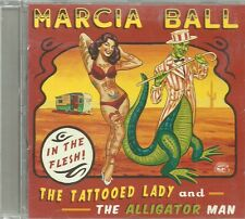 Marcia Ball - The Tattooed Lady And The Alligator Man (CD, Album)