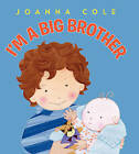 NEW I'm a Big Brother by Joanna Cole