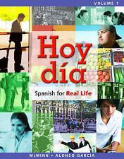 Hoy día: Spanish for Real Life, Volume 1 (Hoy día: Spanish for Real Life Series)
