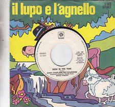 "JIMMY JAMES - now is the time / DRUPI - bella bellissima 7"""