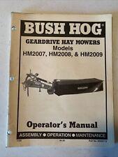 Bush Hog Geardrive Hay Mowers Models Hm2007 Hm2008 Hm2009 Owners Manual