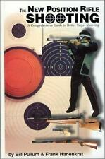 The New Position Rifle Shooting: A How-To Text For Shooters And Coaches