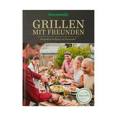 THERMOMIX Kochbuch ? Grillen mit Freunden Die Perfekte Grillparty mit Thermomix