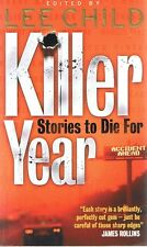 KILLER YEAR - Stories To Die For - Edited By LEE CHILD (Jack Reacher Author)