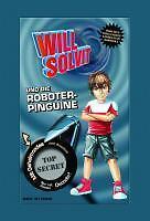 Will Solvit und die Roboterpinguine von Zed Storm