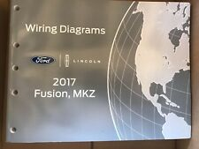 NEW Factory 2017 Ford Fusion, Lincoln MKZ OEM Electrical Wiring Diagrams Manual