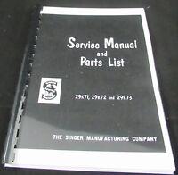 Singer 29K71 29K72 29K73  printed Service and parts manual
