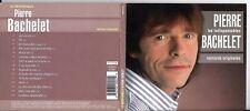 CD DIGIPACK PIERRE BACHELET LES INDISPENSABLES 15T BEST OF DE 2002
