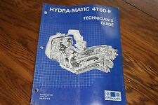 GM HYDRA-MATIC 4T60-E TRANSMISSION TECHNICIAN GUIDE MANUAL DIAGRAMS ILLUSTRATION