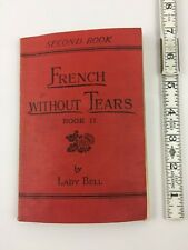 Vintage Francais Learn French Without Tears by Lady Bell storybook guide 30s 40s