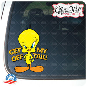 "Tweety Bird ""Get Off My Tail!"" Vinyl Decal Sticker for Cars/Trucks #GOMT2"