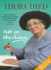 Not in the Diary By Thora Hird, Liz Barr