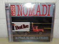 NOMADI - LE STRADE, GLI AMICI, IL CONCERTO - 2 CD