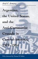 Argentina, U.S. & Anti-Communist Crusade in Central America, 1977-1984: Mis Lam