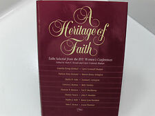A HERITAGE OF FAITH- Women's Conferences-Kimball, Holland, Oaks, Madsen-Mormon L