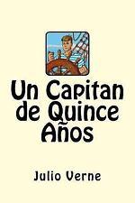 Un Capitan de Quince años (Spanish Edition) by Julio Verne (2017, Paperback)