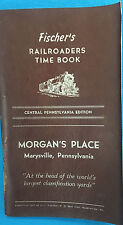 Fischer's RAILROADERS TIME BOOK (1951) Central PA Edition, Morgan's Place
