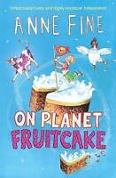 Fine, Anne, On Planet Fruitcake, Very Good Book