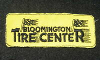 "BLOOMINGTON TIRE CENTER EMBROIDERED SEW ON ONLY PATCH SHIRT HAT 4 1/2"" x 1 3/4"""