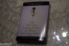 YOU CAN LEAD A HORSE TO WATER - ROBERT BRUCE CORMACK (2014, HARDCOVER)