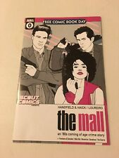 The Mall 0 Free Comic Book Day 2018 **FIRST EVER APPEARANCE**