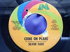 Hear Rare Psych Garage 45 : Silver Fleet ~ Come On Plane ~ Look Out World ~ Uni