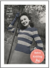 1940s Fair Isle Sweater and Gloves Knitting Pattern  Copy