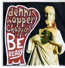(CC801) Dennis Hopper Choppers, Be Ready - 2011 DJ CD